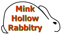Mink Hollow Rabbitry